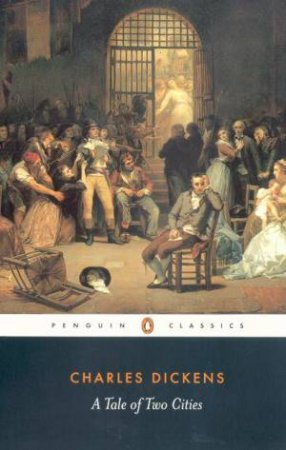 Penguin Classics: A Tale Of Two Cities