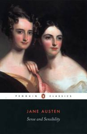 Penguin Classics: Sense And Sensibility