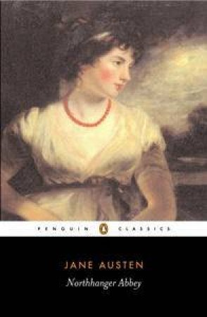 Penguin Classics: Northanger Abbey