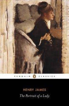 Penguin Classics: The Portrait of a Lady