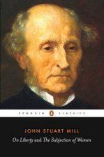 penguin classics utilitarianism other essays by john stuart  on liberty and the subjection of women