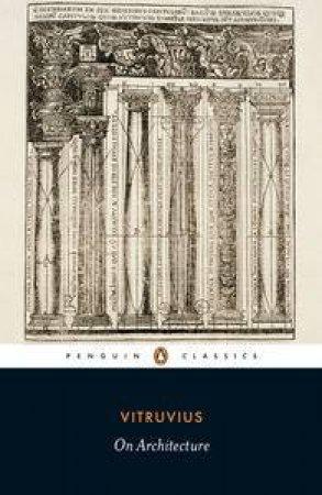 Penguin Classics: On Architecture by Vitruvius