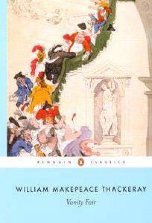 Vanity Fair Anniversary Classic by William Thackeray