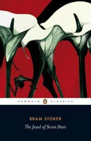 Penguin Classics: The Jewel of Seven Stars by Bram Stoker