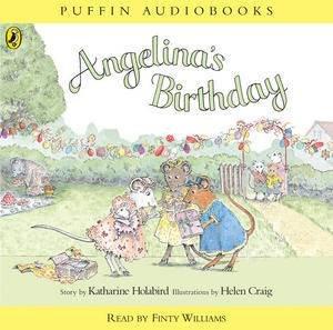Angelina's Birthday: Book & CD by Katharine Holabird