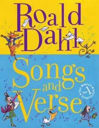 Songs and Verse by Roald Dahl