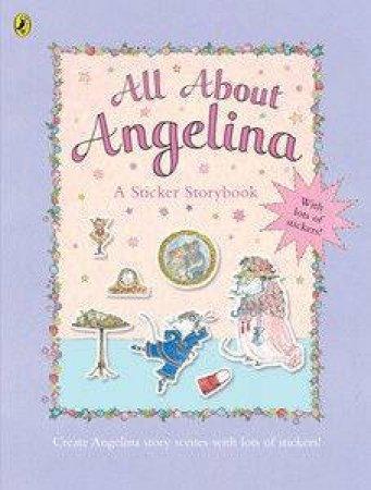 All About Angelina Sticker Storybook by Katherine Holabird