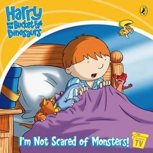 I'm Not Scared of Monsters!: Harry & His Bucket Full of Dinosaurs by Entertainment CCI