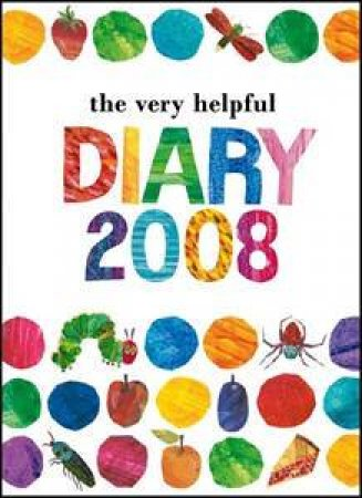 The Very Helpful Diary 2008 by Eric Carle