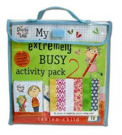 Charlie and Lola: My Extremely Busy Activity Pack 2 by Lauren Child