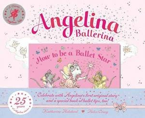 Angelina Ballerina, 25th Anniversary Edition by Katharine Holabird
