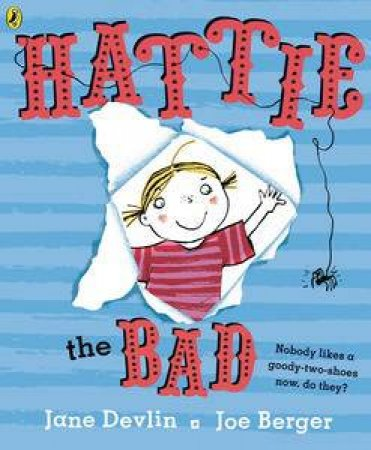 Hattie the Bad by Jane Devlin