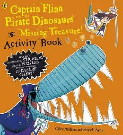 Captain Flinn and the Pirate Dinosaurs: Missing Treasure! Activity Book by Giles Andreae