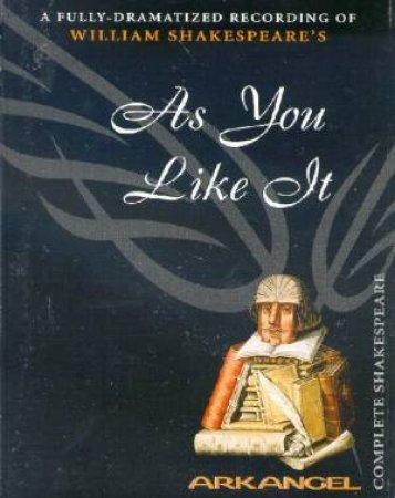 Arkangel: As You Like It - Cassette by William Shakespeare