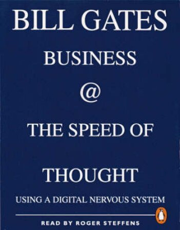 Business At the Speed of Thought - Cassette by Bill Gates