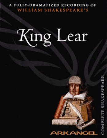 Arkangel: King Lear - Cassette by William Shakespeare
