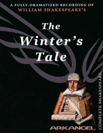 Arkangel: A Winter's Tale - Cassette by William Shakespeare