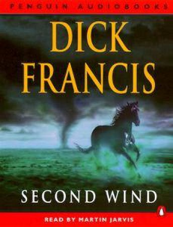 Second Wind - Cassette by Dick Francis