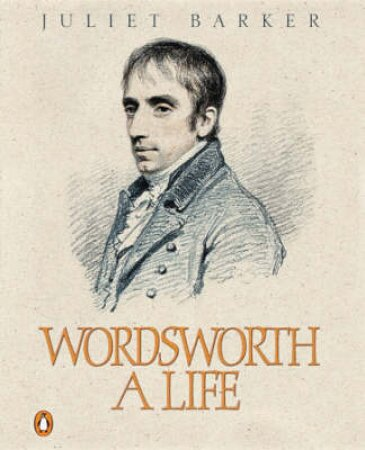 Wordsworth: A Life - Cassette by Juliet Barker