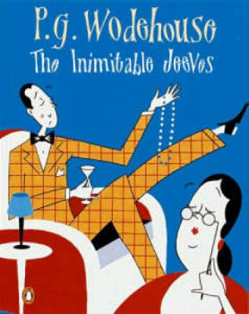 The Inimitable Jeeves by P G Wodehouse