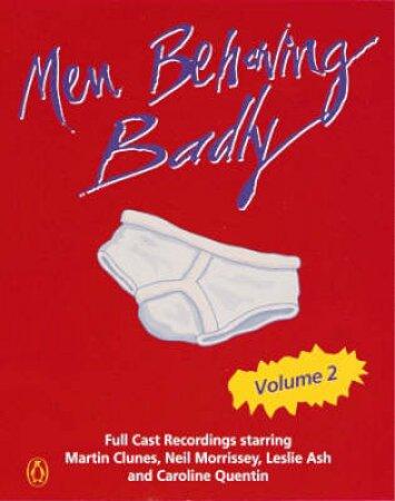 Men Behaving Badly Series 4 - TV Tie In - Cassette by Variuos