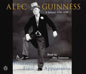 Positively Final Appearance - Cassette by Alec Guinness