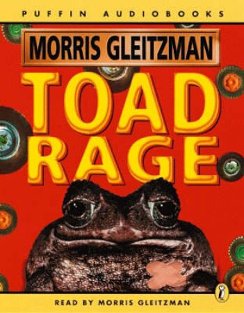 Toad Rage - Cassette by Morris Gleitzman