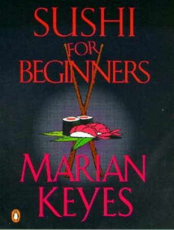 Sushi For Beginners - Cassette by Marian Keyes