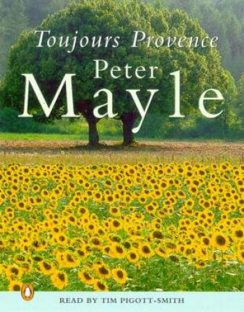 Toujours Provence - Cassette by Peter Mayle