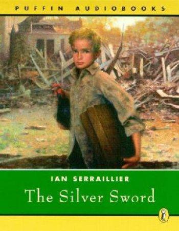The Silver Sword - Cassette by Ian Serraillier