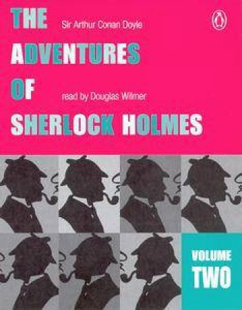 The Adventures Of Sherlock Holmes Volume 2 - Cassette by Arthur Conan Doyle