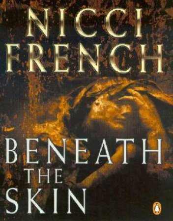 Beneath The Skin - Cassette by Nicci French