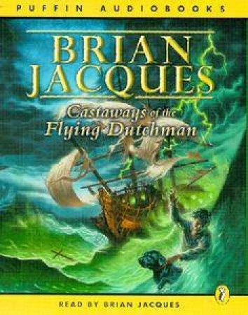 Castaways Of The Flying Dutchman - Cassette by Brian Jacques
