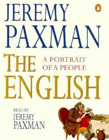The English: A Portrait Of A People - Cassette by Jeremy Paxman