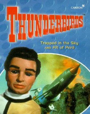Thunderbirds: Trapped In The Sky & Pit Of Peril - Cassette by Various