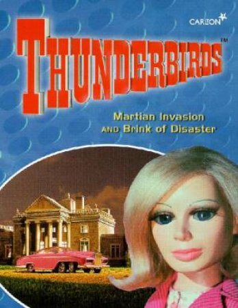 Thunderbirds: Martian Invastion & Brink Of Disaster - Cassette by Various