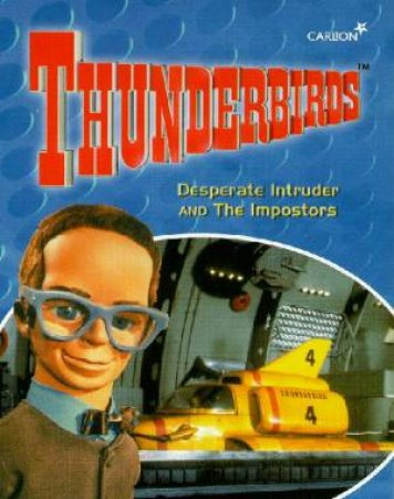 Thunderbirds: Desperate Intruder & The Imposters - Cassette by Various