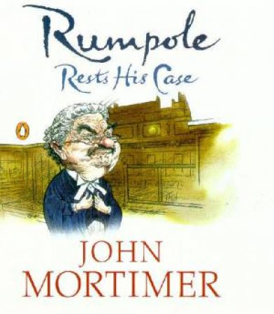 Rumpole Rests His Case - Cassette by John Mortimer
