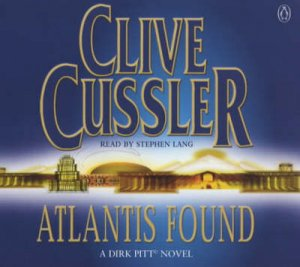 Atlantis Found - CD by Clive Cussler