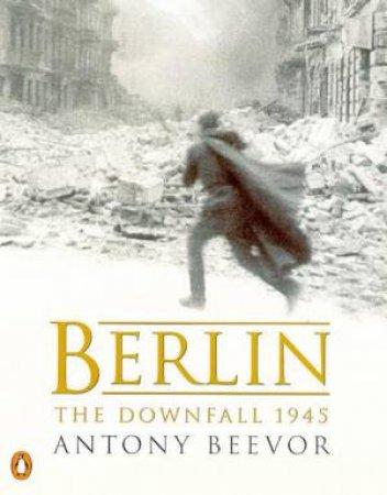 Berlin: The Downfall 1945 - Cassette by Antony Beevor