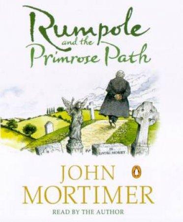 Rumpole & The Primrose Path - Cassette by John Mortimer