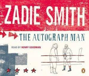 The Autograph Man - CD by Zadie Smith
