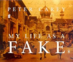 My Life As A Fake - CD by Peter Carey