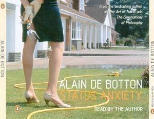 Status Anxiety - CD by Alain De Botton