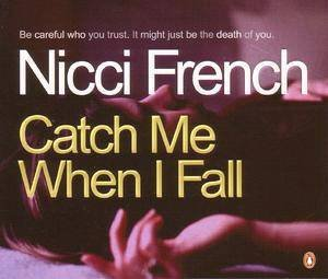 Catch Me When I Fall - CD by Nicci French