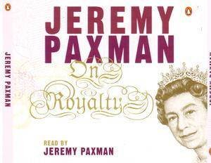 On Royalty by Jeremy Paxman