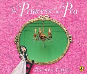 The Princess And The Pea - Audio by Lauren Child