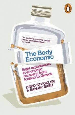 The Body Economic by David Stuckler & Sanjay Basu