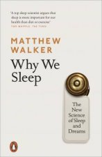 Why We Sleep The New Science Of Sleep And Dreams