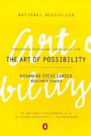 The Art Of Possibility by Zander